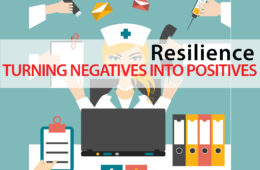 Healthcare Resilience: Turn a Negative into a Positive