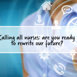 The Future of Nursing: How we can finally take control of our profession